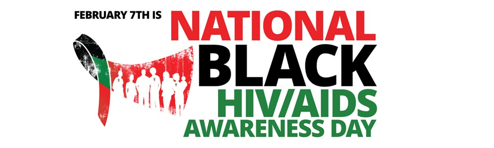 National Black HIV/AIDS Awareness Day – Get Tested!